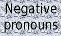 Negative Pronouns in English